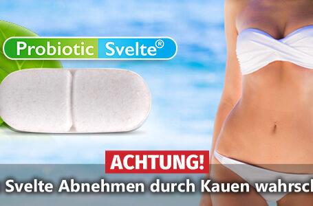 ACHTUNG✘ Probiotic Svelte Abnehmen durch Kautabletten wahrscheinlich…