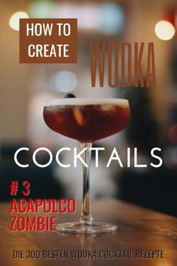 # 3 Acapulco Zombie oder Wodka Walking Dead...